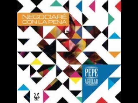 Para Que No Me Duela Tanto (Negociaré Con La Pena)( Pepe Aguilar)