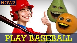 HOW2: How to Play Baseball