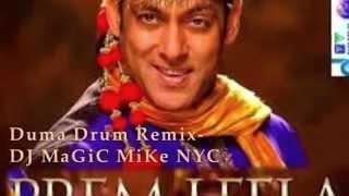 PREM  LEELA-DJ MaGiC MiKe NYC-DUMA DRUM REMIX-PREM RATAN DHAN PAYO-PROMO ONLY