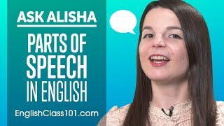 Parts of Speech: Noun, Verbs, Adjectives, Adverbs etc - Basic English Grammar