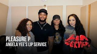 Angela Yee's Lip Service Ft. Pleasure P
