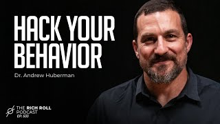 Change Your Brain: Neuroscientist Dr. Andrew Huberman   Rich Roll Podcast