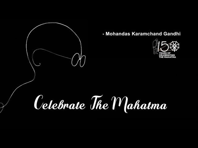 Change within: Celebrate the Mahatma