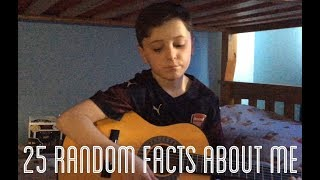 25 random facts about me