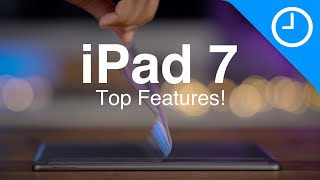 iPad 7 Top Features: the best iPad for most people