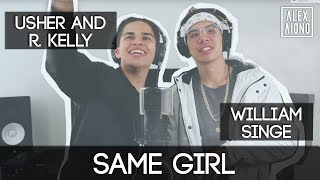 Same Girl by Usher and R. Kelly | Alex Aiono and William Singe Cover