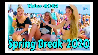 Spring Break 2020 / Fort Lauderdale Beach / Video #084