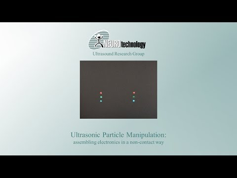Ultrasound Research Group at Neurotechnology Announces New 3D Printing Method Based on Ultrasonic Manipulation Technology