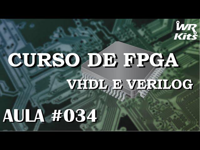 VETORES SEM LIMITES | Curso de FPGA #034