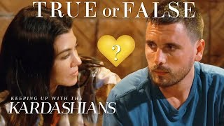 Are Scott Disick & Kourtney Kardashian Soulmates? | So True / So False | KUWTK | E!
