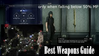 Final Fantasy XV: Best Weapon of Every Type and how to get (Final Fantasy 15 Gear Guide)