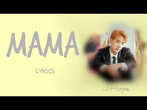 BTS J-Hope - 'MAMA' [Han|Rom|Eng lyrics] [FULL Version]