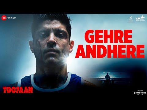 Lyrical song 'Gehre Andhere' from Toofaan ft. Farhan Akhtar, Mrunal Thakur
