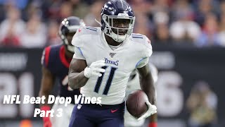 NFL Beat Drop Vines #3 ᴴᴰ
