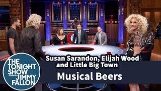 Musical Beers with Susan Sarandon, Elijah Wood and Little Big Town