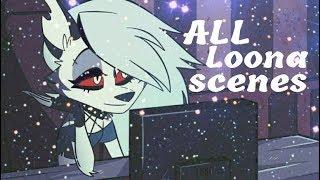 All Loona scenes[Helluva Boss]