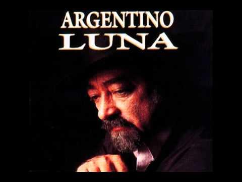 Argentino Luna - Manos Adoradas