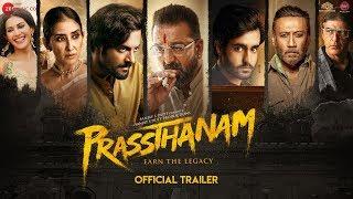 Prassthanam 2019 Movie Trailer – Sanjay Dutt