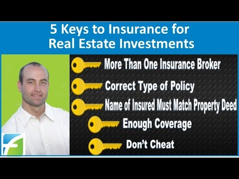 5 Keys to Insurance for Real Estate Investments