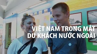 Việt Nam là gì trong mắt người nước ngoài?