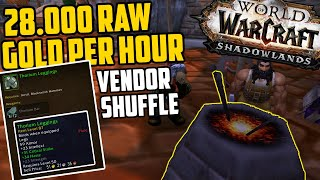 28.000 RAW Gold Per Hour Vendor Shuffle - Shadowlands Pre-Patch Goldmaking