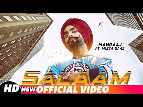 Salaam (Full Video) Manraj ft Mista Baaz