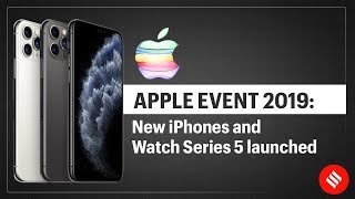 Apple Unveils iPhone 11, 11 Pro, 11 Pro Max & Watch Series 5   Apple iPhone XI
