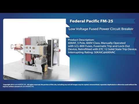 Federal Pacific FM-25 Low Voltage Fused Power Circuit Breaker