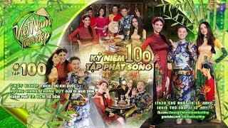 Việt Nam Tươi Đẹp - Tập 100 FULL   Khám phá TP.HCM về đêm cùng Cindy Bishop, Hương Giang & Thanh Duy