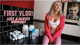 First Vlog! Legs and glutes workout