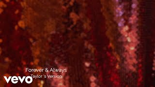 Taylor Swift - Forever & Always (Taylor's Version) (Lyric Video)