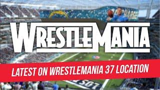 Latest Information On The WrestleMania 37 Location
