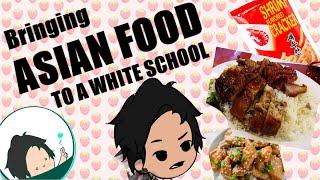 Bringing Weird Asian Food to School