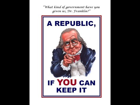 Republic If You Can Keep It - Different Forms of Government (Shane Krauser)