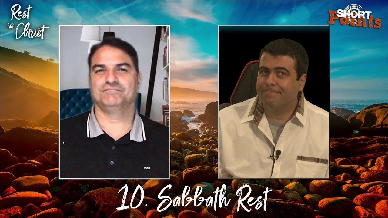Sabbath Rest - Sabbath School Lesson 10, Q3, 2021