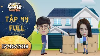 Ngôi sao khoai tây tập 44 full: Hoàng Vũ buồn rười rượi khi nghe tin Song Nghi dọn ra khỏi nhà mình