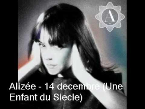 Alizée - 14 decembre (Une Enfant du Siecle)