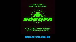 Jax Jones & Martin Solveig - All Day And Night (Matt Alvarez Festival Mix)