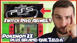 PS5 Photo Leak, Nintendo Switch Pro, & Pokemon 2X plus Grand que Zelda BOTW... ?!