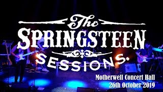 The Springsteen Sessions Motherwell
