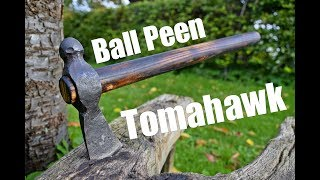 Axe Making - Forging a Tomahawk from a Ball Peen Hammer