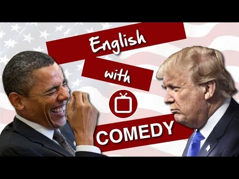 Learn English through Comedy: Presidents Obama and Trump