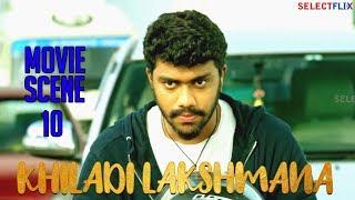 Movie Scene 10 - Khiladi Lakshmana (Lakshmana) - Hindi Dubbed Movie | Anup Revanna | Meghna Raj