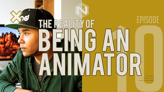 The REALITY OF BEING AN ANIMATOR