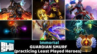 BLUE SPAN IMMORTAL ON GUARDIAN 2(practicing Least Played Heroes) DOTA 2