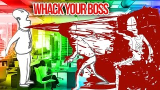 DON'T WATCH: VERY VIOLENT | Whack Your Boss
