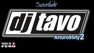DJ Tavo Mix DE TODO (480p_30fps_H264-128kbit_AAC).mp4