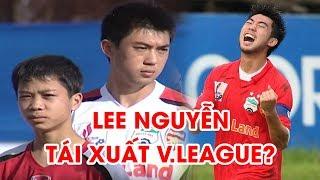 Lee Nguyễn khiến V.League điên đảo khi Công Phượng chỉ là cậu nhóc   Goals - Skills   NEXT SPORTS
