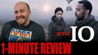 IO (2019) - Netflix Original Movie - One Minute Movie Review