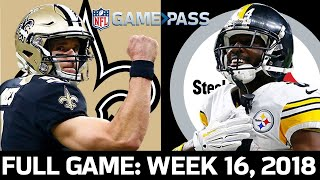 Pittsburgh Steelers vs. New Orleans Saints Week 16, 2018 FULL Game